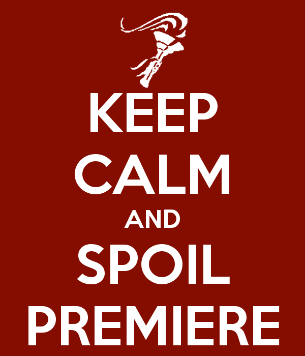 keep-calm-and-spoil-premiere